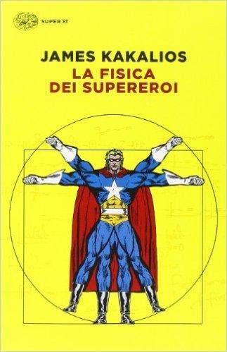 la-fisica-dei-supereroi