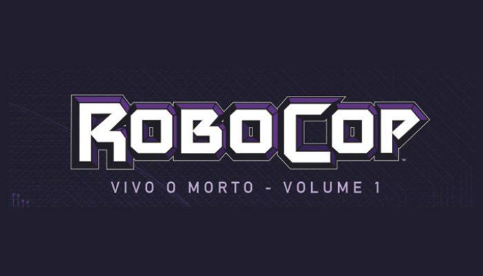 f4ddf3d16d88d ROBOCOP VIVO O MORTO  arriva in Italia il fumetto del cyber-poliziotto!