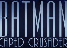 """""""BATMAN: CAPED CRUSADER"""" – in arrivo una nuova serie animata"""