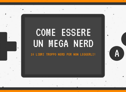 come essereun mega nerd