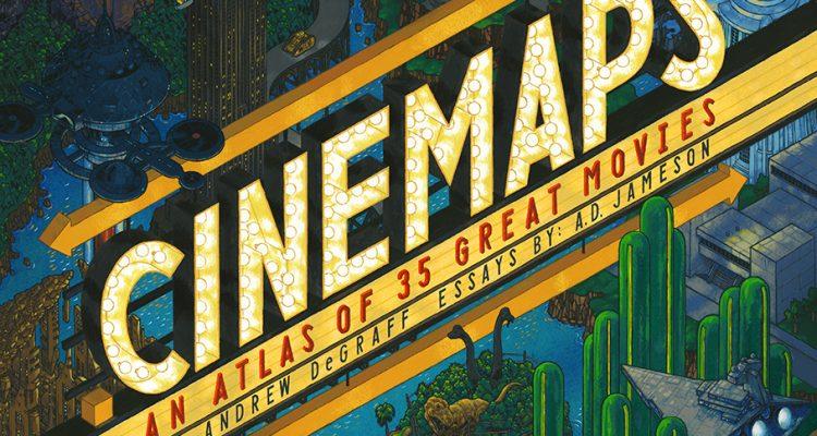 CineMaps Andrew DeGraff